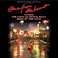 "Music From The Original Motion Picture ""One From The Heart"" — Tom Waits, Crystal Gayle"