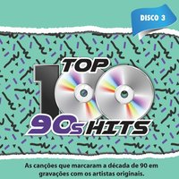 Top 100 90's Hits, Vol. 3 — сборник
