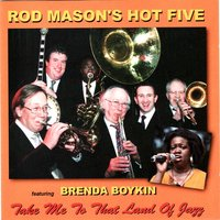 Take Me to That Land of Jazz — Rod Mason Hot's Five