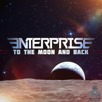 To The Moon And Back — Enterprise