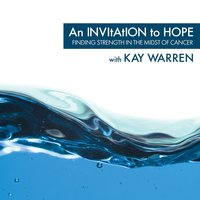 An Invitation to Hope — Kay Warren