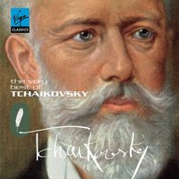 The Very Best of Tchaikovsky — Пётр Ильич Чайковский