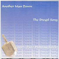 The Dreydl Song — Another Man Down