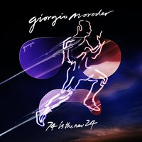 74 Is the New 24 — Giorgio Moroder