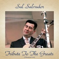 Tribute to the Greats — Sal Salvador, Eddie Costa