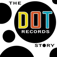 The Dot Records Story — сборник