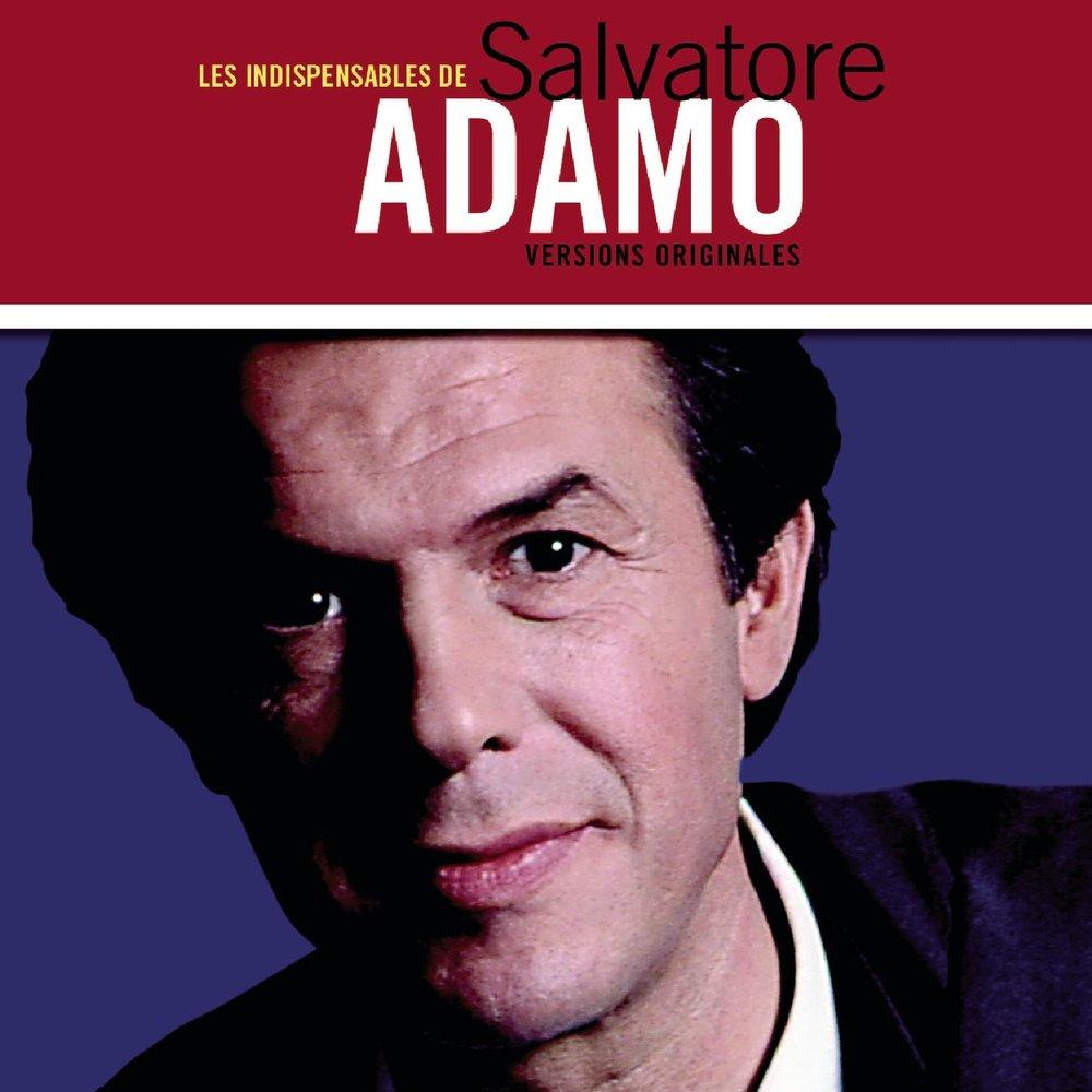 Adamo - Si Jamais / J'ai Pas D'mandé La Vie