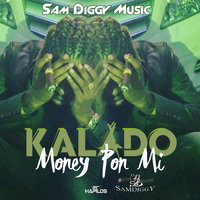 Money Pon Mi - Single — Kalado