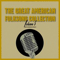 The Great American Folksong Collection, Vol. 5 — сборник