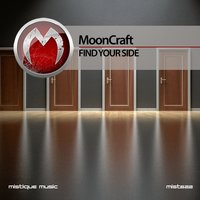 Find Your Side — Mooncraft