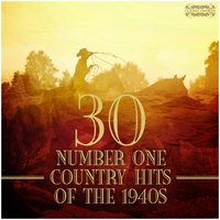 30 Number One Country Hits of the 1940s — сборник