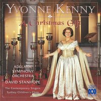 A Christmas Gift — Adelaide Symphony Orchestra, Yvonne Kenny, Adolphe Adam, David Stanhope, John Francis Wade, Zacar