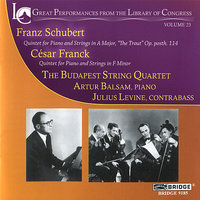 Budapest String Quartet plays Franck and Schubert — Budapest String Quartet, Artur Balsam, Julius Levine, Франц Шуберт, Сезар Франк