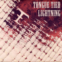 Tongue Tied Lightning — Tongue Tied Lightning