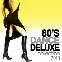 80's Dance Deluxe Collection 2013 — сборник