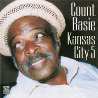 Kansas City 5 — Count Basie