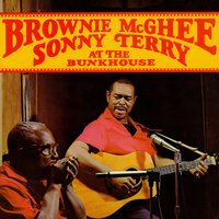 At The Bunkhouse — Brownie McGhee & Sonny Terry