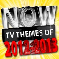 Now Tv Themes of 2012 - 2013 — TV Theme Players