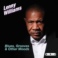 Blues, Grooves & Other Moods — Lenny Williams