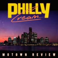 Motown Review — Philly Cream