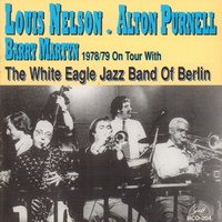 1978/79 on Tour with the White Eagle Jazz Band of Berlin — Peter Müller, Louis Nelson, Alton Purnell, Barry Martyn, Raimer Losch