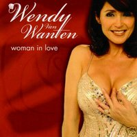 Woman In Love — Wendy Van Wanten, Wendy Wanten