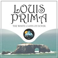 The White Cliffs of Dover — Louis Prima