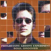 Soul Grooves — Progressive Groove Experiment