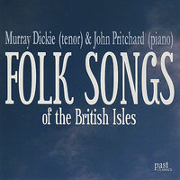 Folk Songs Of The British Isles — John Pritchard, Murray Dickie