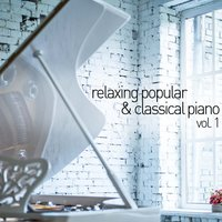 Relaxing Popular and Classical Piano, Vol. 1 — Classical Study Music