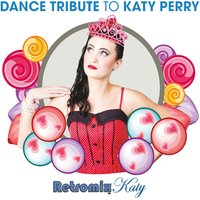 Retromix Katy (Dance Tribute to Katy Perry) — Kitty Punch