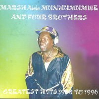 Greatest hits 1994 to 1996 — Four Brothers, Marshal Munhumumwe, Four Brothers, Marshal Munhumumwe