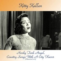 Honky Tonk Angel, Country Songs With A City Flavor — Kitty Kallen