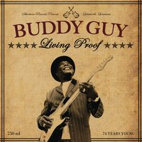 Living Proof — Buddy Guy