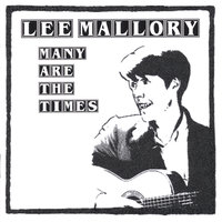 Many Are The Times — Lee Mallory