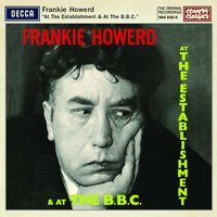 At The Establishment And At The BBC — Frankie Howerd