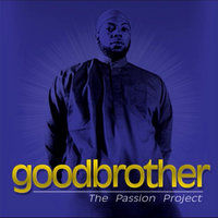 The Passion Project (Subway Stories) — Goodbrother The Piouspoet