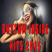 Rhythm Inside Hits 2015 — сборник