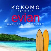"Kokomo (From the Evian ""Baby Bay"" T.V. Advert) — Various Composers, Sacre, L'Orchestra Cinematique, Sacre