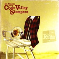 The Reunion Sessions — Ian Menzies, Clyde Valley Stompers, Ian Menzies & His Clyde Valley Stompers