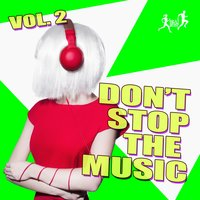 Don't Stop the Music, Vol. 2 — сборник