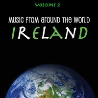 Music Around the World : Ireland, Vol. 2 — Seamus Ennis, The Clancy Brothers, Tommy Maken