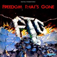 Freedom That's Gone — FTG