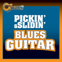 Pickin' & Slidin'  Blues Guitar — сборник
