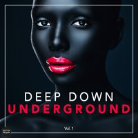 Deep Down Underground, Vol. 1 — сборник