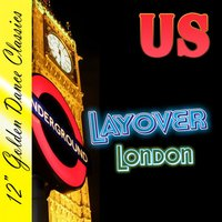 Layover London — Us