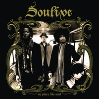 No Place Like Soul — Soulive