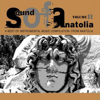 Sound of Anatolia, Vol. 2 — Ayhan Orhuntaş