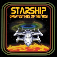 Greatest Hits Of The '80s — Starship