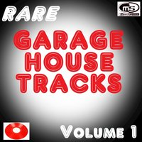 Rare Garage House Tracks, Vol. 1 — сборник